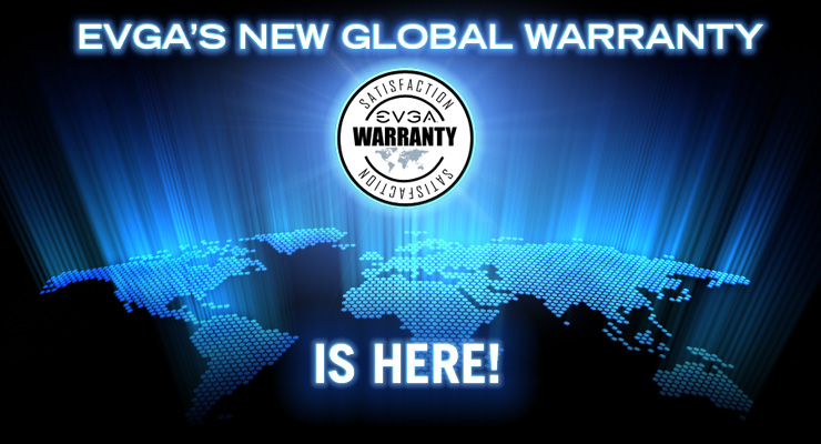 Introducing the New and Improved EVGA Global Warranty