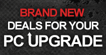 New PC Upgrade Deals