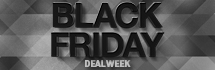 Black Friday - Deal Week